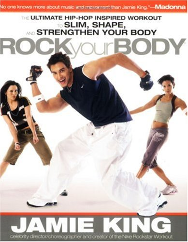 """PDF⋙ Rock Your Body: The Ultimate Hip Hop Inspired """"Dance ..."""