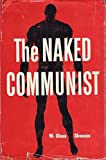 img - for The Naked Communist, Second Edition book / textbook / text book