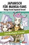 Japanisch f�r Manga-Fans: Japanisch f...