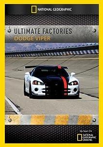 Ultimate Factories: Dodge Viper