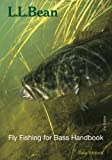 L.L. Bean Fly Fishing for Bass Handbook, Second Edition