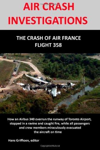 AIR CRASH INVESTIGATION: The Crash of Air France Flight 358