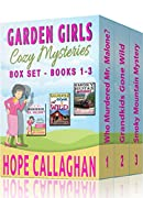"""~~ Click the """"Buy now with 1 click"""" button at the top of the page OR Read it for FREE with Kindle Unlimited or Amazon Prime ~~  Garden Girls Christian Cozy Mysteries Box Set (Books 1-3)   BONUS: RECIPES INSIDE!  Contents:  BOOK 1: Who Murdered Mr...."""
