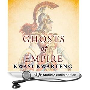Ghosts of Empire: Britain's Legacies in the Modern World (Unabridged)