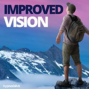 Improved Vision Hypnosis: Enjoy Enhanced Eyesight, using Hypnosis | [Hypnosis Live]
