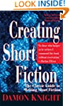Creating Short Fiction: The Classic G...