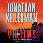 Victims: An Alex Delaware Novel (       ABRIDGED) by Jonathan Kellerman Narrated by John Rubinstein