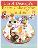Party Cakes for Children: Over 20 Fun Cakes
