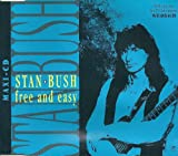 Stan Bush - Free And Easy [Single]