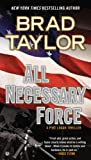 All Necessary Force: A Pike Logan Thriller