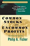 img - for Common Stocks and Uncommon Profits and Other Writings (Wiley Investment Classics) [Paperback] [2003] (Author) Philip A. Fisher, Kenneth L. Fisher book / textbook / text book