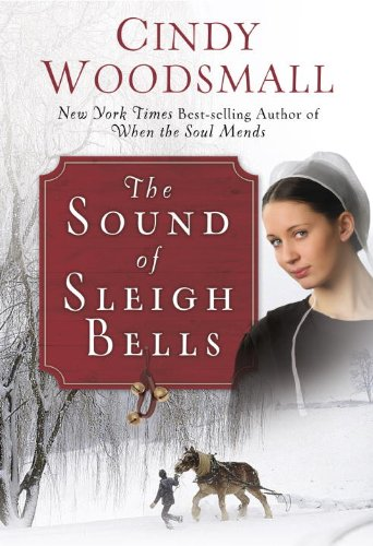 Image of The Sound of Sleigh Bells: A Romance from the Heart of Amish Country