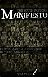 The Youth Pastor's Manifesto: How to make a difference in youth ministry