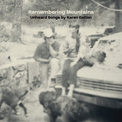 VA-Remembering Mountains  Unheard Songs By Karen Dalton-WEB-2015-COURAGE Download