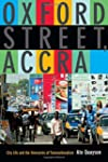 Oxford Street, Accra: City Life and t...