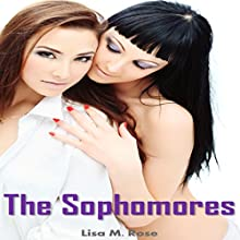 The Sophomores: College Girls Romance, Book 2 (       UNABRIDGED) by Lisa M. Rose Narrated by Michael O'Shea