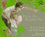 Daddy Day, Daughter Day [Hardcover]
