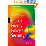Global Energy Policy and Security (Lecture Notes in Energy)