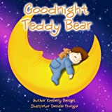 Childrens Book: Goodnight Teddy Bear (A Going to Sleep Picture Book - Bedtime stories childrens books collection)