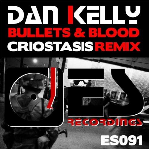 Bullets & Blood (Original Mix)