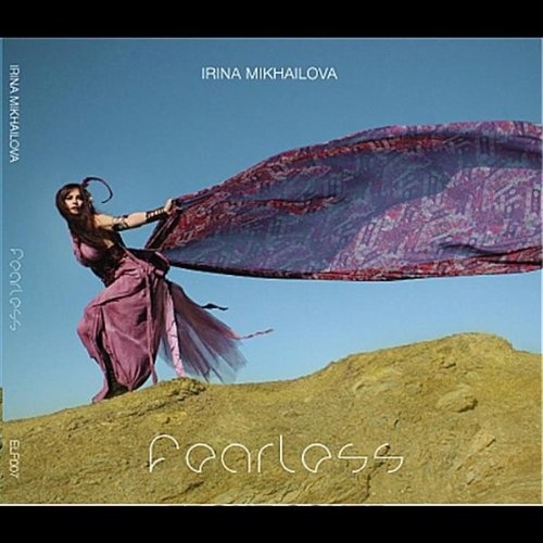 Irina Mikhailova-Fearless-Digipak-CD-FLAC-2010-flachedelic Download