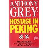 Hostage in Pekingby Grey