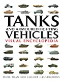 Tanks & Armoured Fighting Vehicles - Visual Encyclopedia