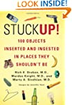 Stuck Up!: 100 Objects Inserted and I...