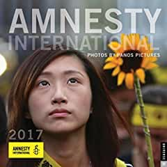 Image: Amnesty International 2017 Wall Calendar, by Panos Pictures. Publisher: Universe Publishing; Wal edition (September 13, 2016)