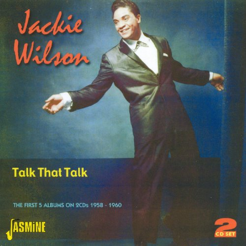 Talk That Talk: First Five Albums [ORIGINAL RECORDINGS REMASTERED] 2CD SET by Jackie Wilson