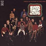 Blood Sweat & Tears Child Is Father To The Man [VINYL]