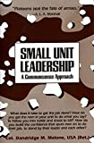 Book cover for Small Unit Leadership: A Commonsense Approach