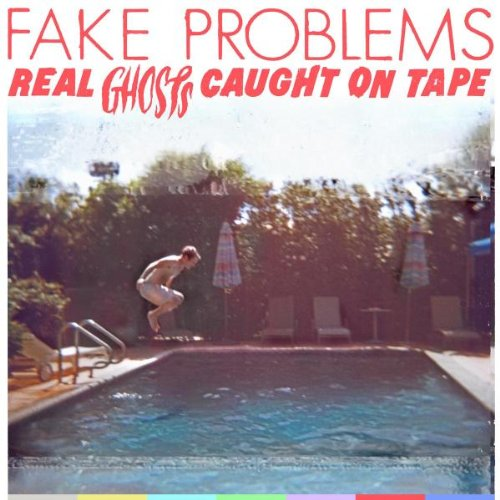 Original album cover of Real Ghosts Caught on Tape by Fake Problems