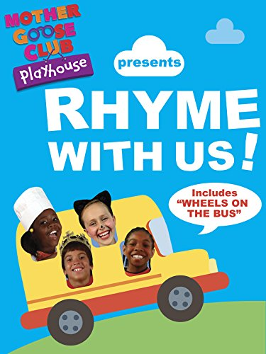 Mother Goose Club Playhouse presents Rhyme With Us!