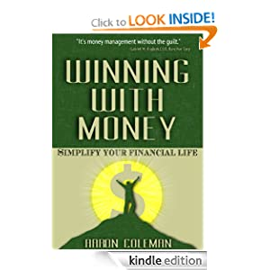 Winning With Money: Simplify Your Financial Life