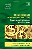img - for Does Economic Governance Matter?: Governance Institutions and Outcomes (New Directions in Modern Economics series book / textbook / text book