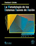 img - for La metodologia de sistemas suaves en accion/ Soft Systems Methodology In Action (Spanish Edition) book / textbook / text book