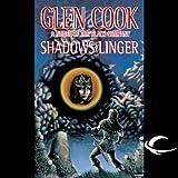 Shadows Linger: Black Company (Unabridged)