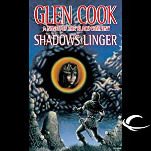 Shadows Linger: Chronicles of the Black Company, Book 2 | [Glen Cook]