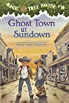Magic Tree House #10: Ghost Town at Sundown (A Stepping Stone Book(TM))