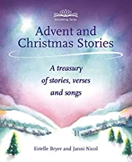 Advent and Christmas Stories: A treasury of stories, verses and songs (Storytelling)