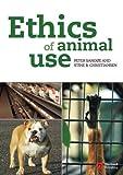 Ethics of Animal Use