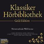 Die Klassiker-Hörbibliothek (Gold-Edition): Meisterwerke der Weltliteratur | Conrad Ferdinand Meyer,Alexander Puschkin,Wilhelm Raabe