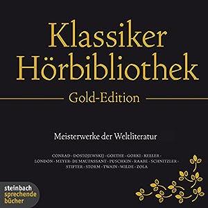 Die Klassiker-Hörbibliothek (Gold-Edition) Hörbuch