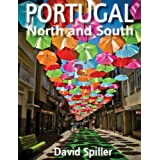 Portugal - North and Southby David Spiller