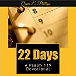 22 Days: A Psalm 119 Devotional | Queen E. F. Phillips