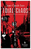 Total Chaos (1933372044) by Izzo, Jean-Claude