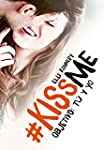 Objetivo: t� y yo (#KissMe 2)