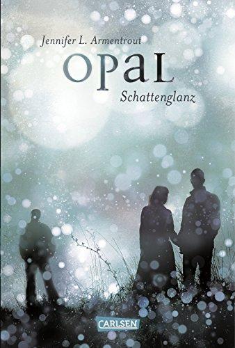Obsidian, Band 3: Opal. Schattenglanz buch .pdf Anja Malich - exmipheser
