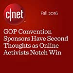 GOP Convention Sponsors Have Second Thoughts as Online Activists Notch Win | Terry Collins